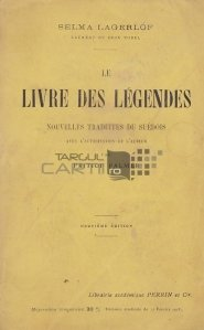 Le livre des legendes / Cartea legendelor