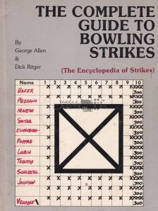 The Complete Guide to Bowling Strikes