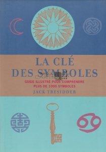 La cle des symboles / Cheia simbolurilor