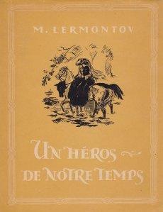 Un heros de notre temps / Un erou al timpurilor noastre