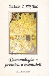 Demonologia-premisa a mantuirii