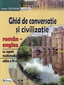 Ghid de conversatie si civilizatie roman-englez