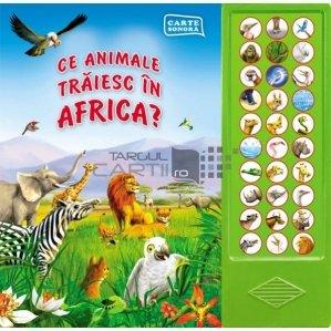 Ce animale traisesc in Africa?