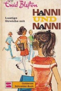 Lustige Streiche mit Hanni und Nanni / Farse haioase cu Hanni si Nanni