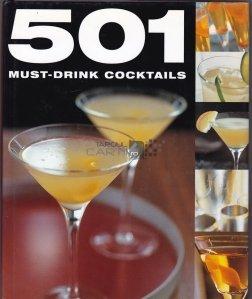 501 must-drink cocktails / 501 cocktailuri pe care trebuie sa le bei