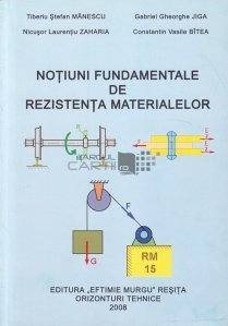 Notiuni fundamentale de rezistenta materialelor