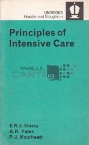 Principles of Intensive Care / Principii ale ingrijirii intensive