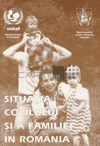 Situatia copilului si a familiei in Romania
