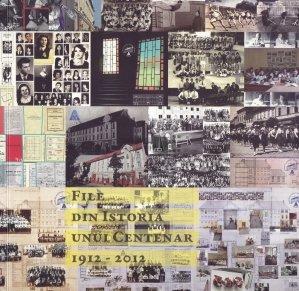 File din istoria unui centenar