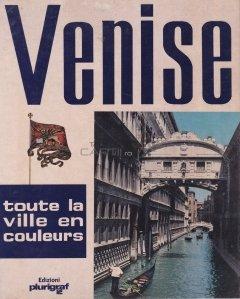 Venise / Venetia- intregul  oras in culori