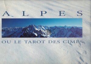 Alpes Ou Le Tarot Des Cimes / Alpii sau tarotul varfurilor