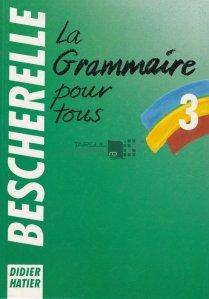 La grammaire pour tous / Gramatica pentru toata lumea