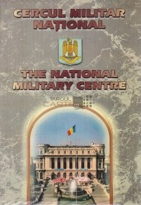 The Nationatio Military Centre / Cercul Militar National