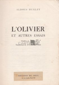 L'olivier et autres essais / Maslinul si alte esee