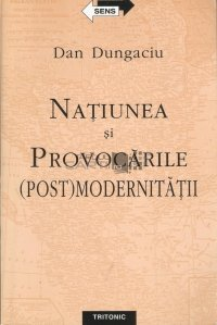 Natiunea si provocarile (post)modernitatii