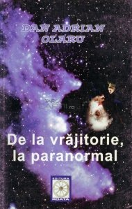 De la vrajitorie, la paranormal