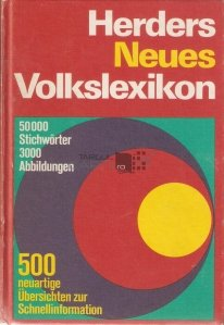 Herders neues Volkslexicon / Noul dictionar al lui Herder
