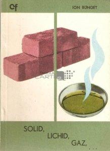 Solid, lichid, gaz