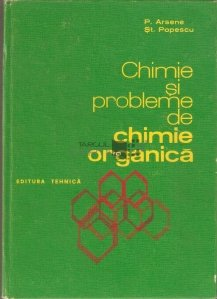 Chimie si probleme de chimie organica