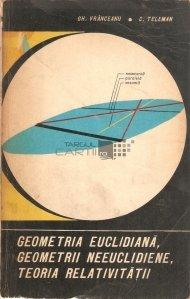 Geometria euclidiana, geometrii neuclidiene, teoria relativitatii