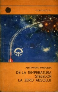 De la temperatura stelelor la zero absolut