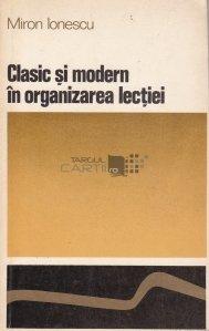 Clasic si modern in organizarea lectiei