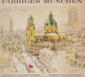 Farbiges München / Munchenul Colorat