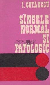 Singele normal si patologic