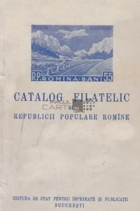 Catalog filatelic al Republicii Populare Romine