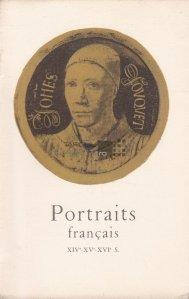 Portraits francais / Portretretul francez, secolele XIV-XV-XVI