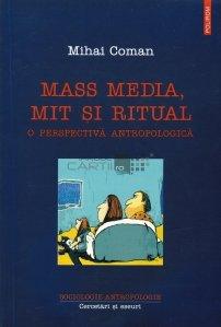 Mass media, mit si ritual