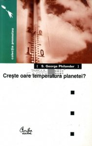 Creste oare temperatura planetei?