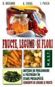 Fructe, legume si flori