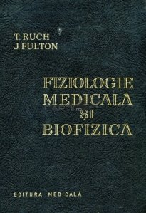 Fiziologie medicala si biofizica