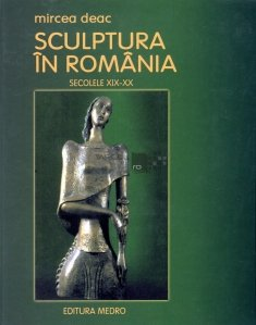 Sculptura in Romania, secolele XIX-XX