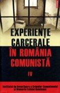 Experiente carcerale in Romania Comunista, vol. 4