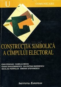 Constructia simbolica a cimpului electoral