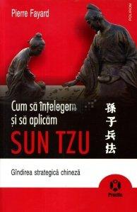 Cum sa intelegem si sa aplicam Sun Tzu