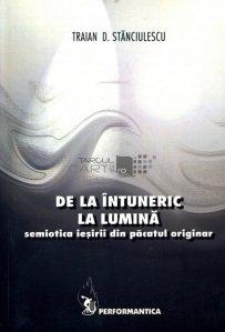 De la intuneric la lumina