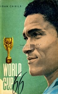 World Cup '66 / Cupa Mondiala '66