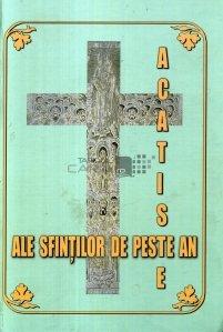 Acatiste ale sfintilor de peste an