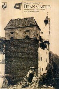 Bran Castle / Castelul Bran. Reziedenta Reginei Maria si a Printesei Ileana