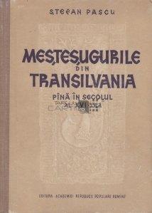 Mestesugurile din Transilvania pina in secolul al XVI-lea