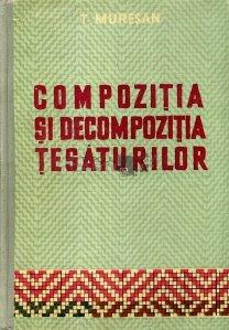 Compozitia si decompozitia tesaturilor