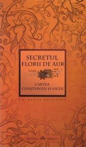 Secretul florii de aur. Cartea constiintei vietii