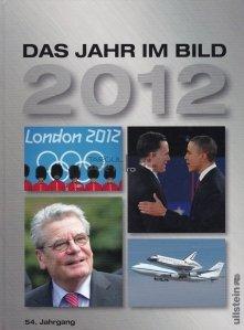 Das Jahr im Bild 2012 / Anul 2012 in imagini