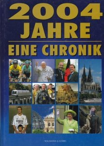2004 Jahre / 2004 de ani. O cronica