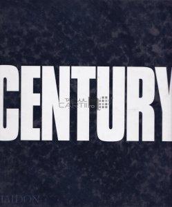 Century / Secol. O suta de ani de progres, regres, suferinta si speranta