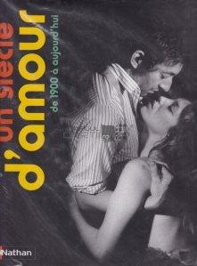 Un siecle d'amour / Un secol de dragoste