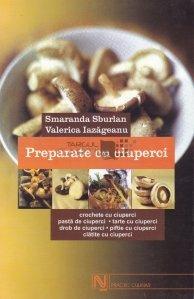 Preparate cu ciuperci